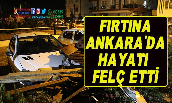 Ankara'da fırtına hayatı felç etti!