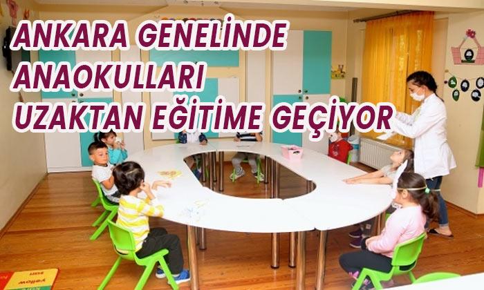 Ankara genelinde anaokulları uzaktan eğitime geçti