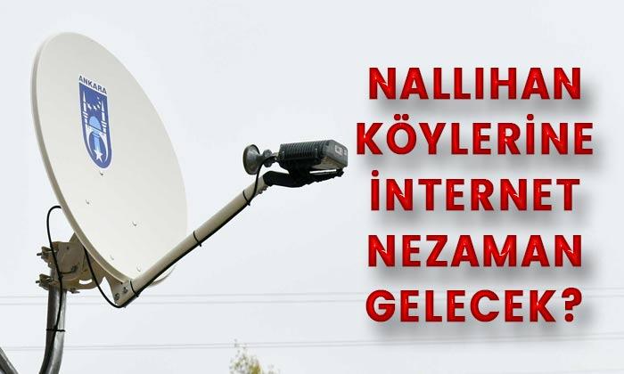 Nallıhan köylerine internet ne zaman gelecek?