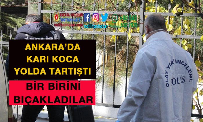 Ankara'da eşler bir birini yolda bıçakladı!