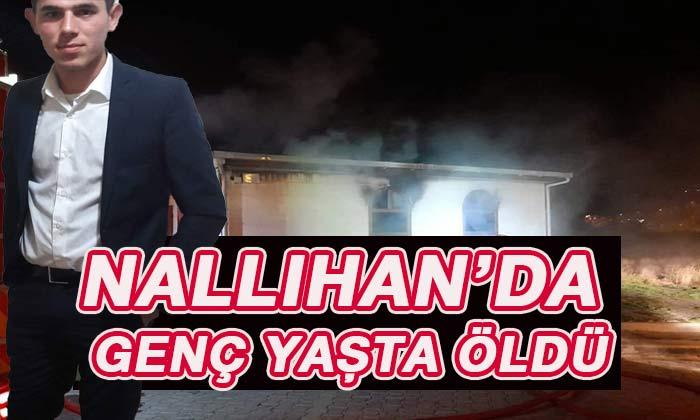 Nallıhan'da genç yaşta öldü! Allah rahmet eylesin