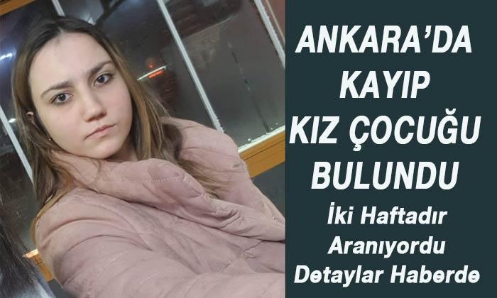 Ankara'da iki haftadır aranan kız çocuğu bulundu
