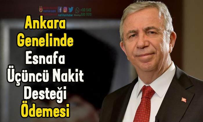 Ankara genelinde esnafa üçüncü nakit ödemesi yapılacak