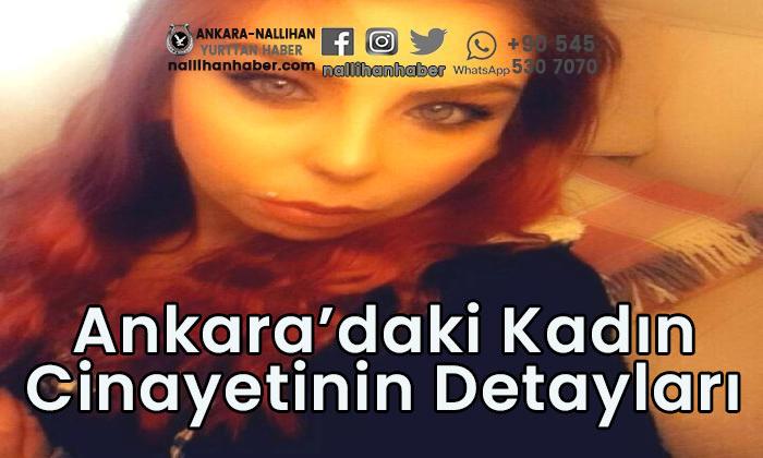 Ankara'daki kadın cinayetinin detayları