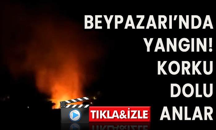 Beypazarı'nda yangın!