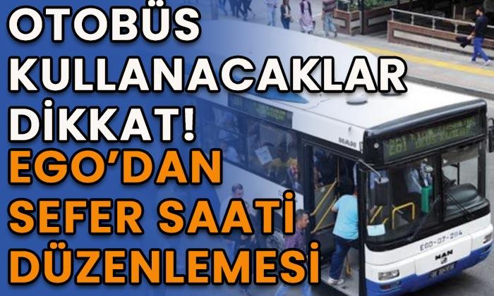 Ankara'da EGO'dan sefer saati düzenlemesi