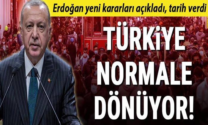 SON DAKİKA Türkiye normale dönüyor